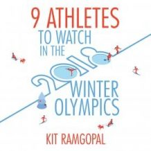 9 Athletes to Watch in the 2018 Winter Olympics