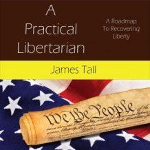 A Practical Libertarian