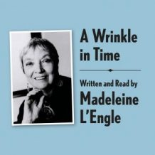 A Wrinkle in Time Archival Edition: Read by the Author