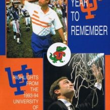 A Year To Remember: The 1993-94 University of Florida Football & Basketball Seasons