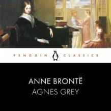 Agnes Grey: Penguin Classics