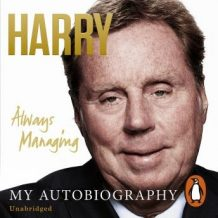 Always Managing: My Autobiography