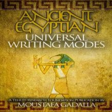 Ancient Egyptian Universal Writing Modes