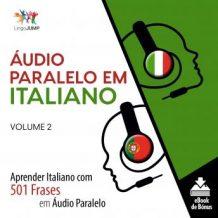 udio Paralelo em Italiano - Aprender Italiano com 501 Frases em udio Paralelo - Volume 2