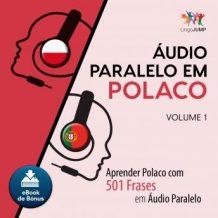 udio Paralelo em Polaco - Aprender Polaco com 501 Frases em udio Paralelo - Volume 1