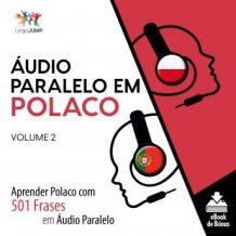 udio Paralelo em Polaco - Aprender Polaco com 501 Frases em udio Paralelo - Volume 2
