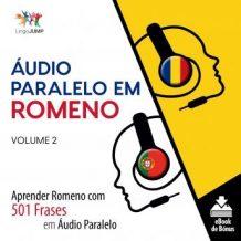 udio Paralelo em Romeno - Aprender Romeno com 501 Frases em udio Paralelo - Volume 2
