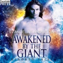 Awakened by the Giant: A Kindred Tales Novel (Brides of the Kindred)