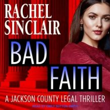 Bad Faith: A Harper Ross Legal Thriller