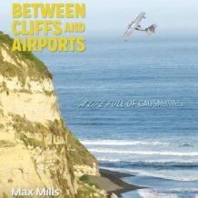 Between Cliffs and Airports: Causality in life or a life full of coincidences...