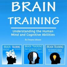 Brain Training: Understanding the Human Mind and Cognitive Abilities