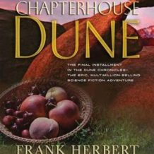 Chapterhouse Dune: Book Six in the Dune Chronicles