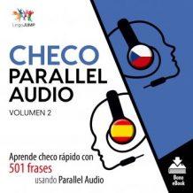 Checo Parallel Audio - Aprende checo rpido con 501 frases usando Parallel Audio - Volumen 2