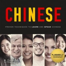 Chinese: Proven Techniques to Learn and Speak Chinese