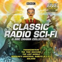 Classic Radio Sci-Fi: BBC Drama Collection: Five BBC radio full-cast dramatisations