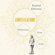 Constellations: Reflections From Life