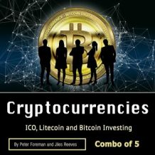 Cryptocurrencies: ICO, Litecoin and Bitcoin Investing
