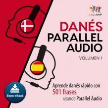 Dans Parallel Audio - Aprende dans rpido con 501 frases usando Parallel Audio - Volumen 1