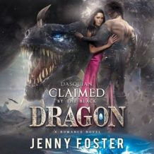 Dasquian - Claimed by the Black Dragon: A Romance Novel