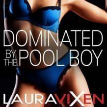 Dominated by the Pool Boy