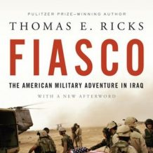 Fiasco: The American Military Adventure in Iraq
