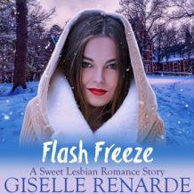 Flash Freeze: A Sweet Lesbian Romance Story