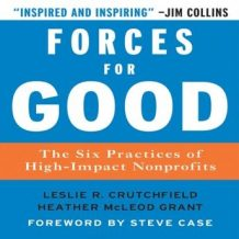 Forces for Good: The Six Practices of High-Impact Non-Profits