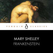 Frankenstein: Penguin Classics