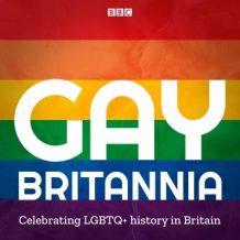 Gay Britannia: Celebrating Pride in the UK