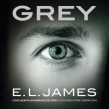 Grey (Cincuenta sombras contada por Christian Grey 1)