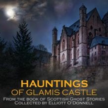 Hauntings of Glamis Castle
