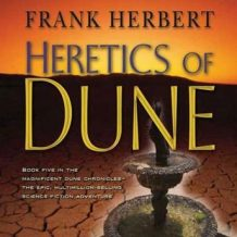 Heretics of Dune: Book Five in the Dune Chronicles