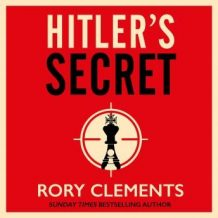 Hitler's Secret: The most explosive spy thriller of the year