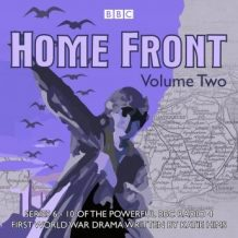 Home Front: The Complete BBC Radio Collection Volume 2