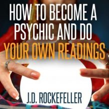 How to Become a Psychic and Do Your Own Readings