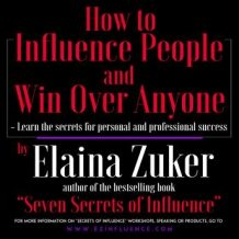 How to Influence People and Win Over Anyone