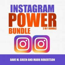 Instagram Power Bundle: 2 in 1 Bundle,Instagram and Instagram Marketing