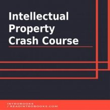 Intellectual Property Crash Course