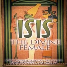 Isis The Divine Female