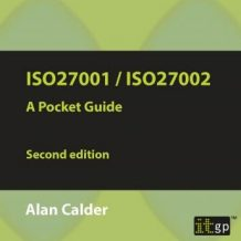 ISO27001/ISO27002:2013: A Pocket Guide