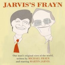 Jarvis' Frayn: One Man's Original View of the World