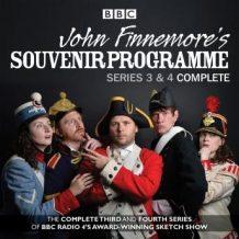 John Finnemore's Souvenir Programme: Series 3 & 4: The BBC Radio 4 comedy sketch show