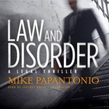 Law and Disorder: A Legal Thriller
