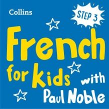 Learn French for Kids with Paul Noble - Step 3: Easy and fun!