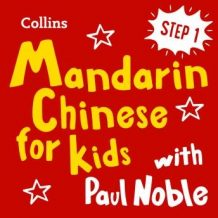 Learn Mandarin Chinese for Kids with Paul Noble - Step 1: Easy and fun!
