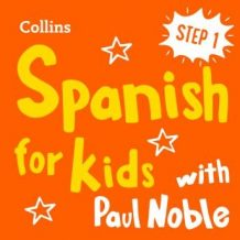 Learn Spanish for Kids with Paul Noble - Step 1: Easy and fun!