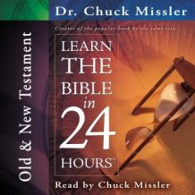 Learn the Bible in 24 Hours: Old and New Testament