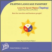 Learn to Speak Tagalog, English-Tagalog word and Phrase Book