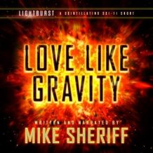 Lightburst: Love Like Gravity