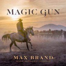Magic Gun: A Western Duo